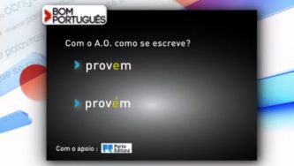 """Como se escreve: """"provem"""" ou """"provém""""?"""