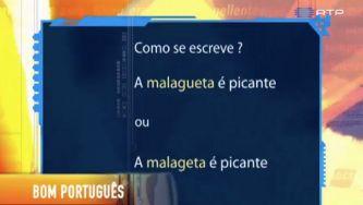 "Escreve-se ""malagueta"" ou ""malageta""?"