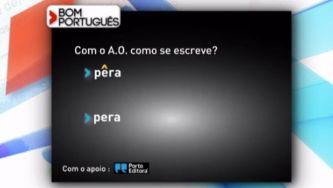 "Escreve-se ""pêra"" ou ""pera""?"