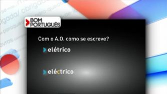 """Escreve-se """"elétrico"""" ou """"eléctrico""""?"""
