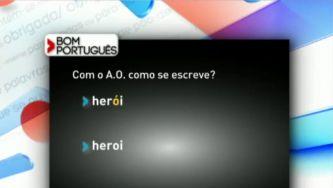 """Escreve-se """"heroi"""" ou """"herói""""?"""