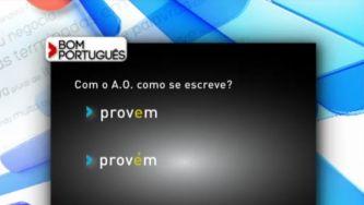 """Como se escreve """"provem"""" ou """"provém""""?"""