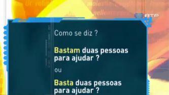 """Diz-se """"basta"""" ou """"bastam""""?"""