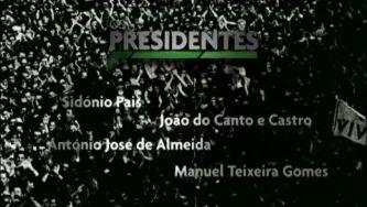Os Presidentes (2) - Documentário