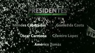 Os Presidentes (3) - Documentário