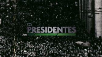 Os Presidentes da República