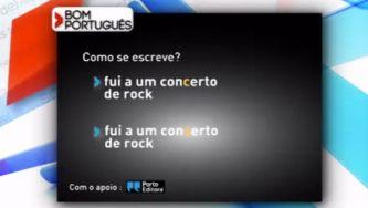 """Neste exemplo, escreverias """"concerto"""" ou """"conserto""""?"""