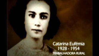 Catarina Eufémia, símbolo da revolução