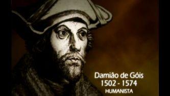 Damião de Góis, o humanista