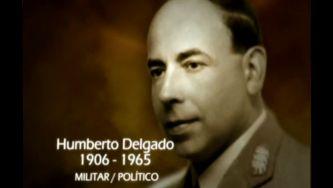 Humberto Delgado, o general mais temido pela ditadura