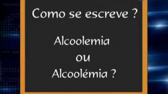 """""""Alcoolemia"""" ou """"alcoolémia""""? Mesmo sem abusar, é grave"""