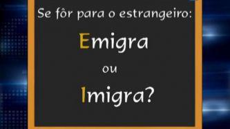 Confundes emigrar e imigrar?