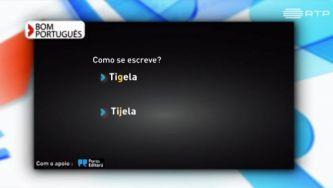 Tigela ou tijela, como se escreve?