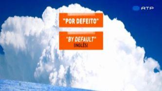 """Defeito não é """"default"""""""