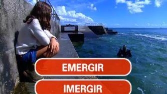 Emergir e imergir: a diferença vê-se aqui