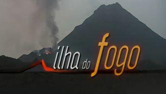 Ilha do Fogo, o vulcão da alegria e da tristeza