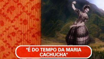 A intemporal Maria Cachucha