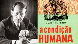 """André Malraux e """"A Condição Humana"""""""
