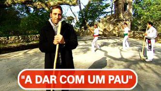 """""""A dar com um pau"""" é história do Brasil"""