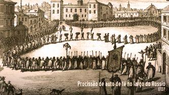 Auto-da-fé, o rito principal da Inquisição e a Igreja de São Domingos