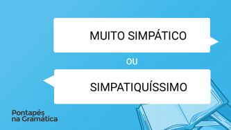"Qual o superlativo absoluto analítico do adjetivo ""simpático""?"