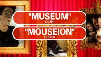 O passado da palavra museu