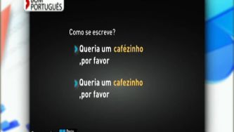Quer um cafézinho ou cafezinho?