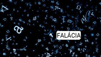 Os vários sentidos da palavra falácia