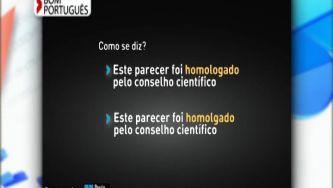 Como se escreve: homologado ou homolgado?