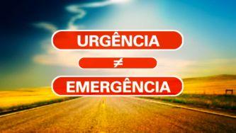 Entre urgência e emergência há diferença?