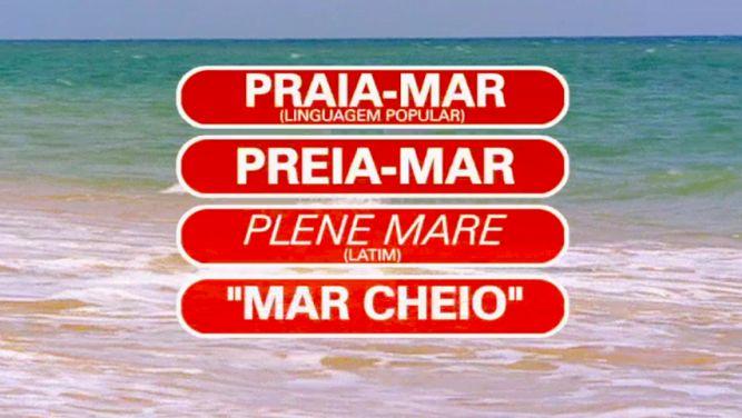 Preia-mar ou praia-mar: em que maré vais tu?