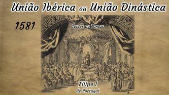 A União Ibérica após a crise dinástica de 1580