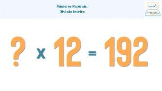 Números Naturais: a divisão inteira