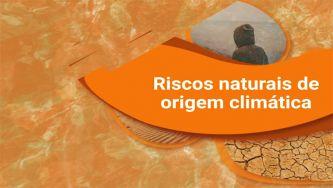 Riscos naturais: o clima